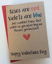 Personalizado Aniversario Tarjeta: Rosas son Rojo nunca comprar flores (Funny Peculiar)