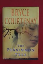 *1st Edition* THE PERSIMMON TREE by Bryce Courtenay - Viking (HC/DJ, 2007)