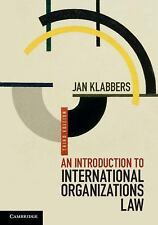 An Introduction to International Institutional Law by Jan Klabbers (2015,...