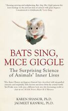 Bats Sing, Mice Giggle: The Surprising Science of Animals' Inner Lives-ExLibrary