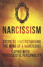 Narcissism Step to Understanding the Mind of a Narcissist & Cop... 9781505895124