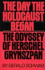 The Day the Holocaust Began: The Odyssey of Herschel Grynszpan-ExLibrary