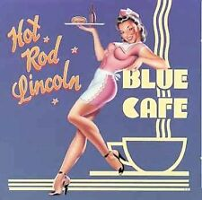Hot Rod Lincoln Blue Cafe CD