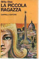 O7 La piccola ragazza Willy Dias Cappelli ed. 1972