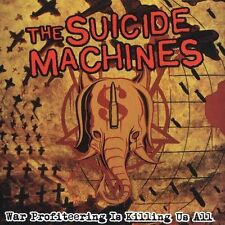 War Profiteering Is Killing Us All [PA] by The Suicide Machines (CD, Aug) NEW