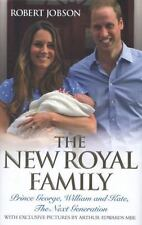 The New Royal Family: Prince George, William and Kate, the Next Genera-ExLibrary