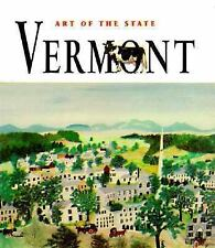 Art of the State of Vermont  by Suzanne Mantell, (1998)  Hardcover with D.J.