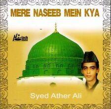 SYED ATHER ALI - MERE NASEEB MEIN KYA - TOUT NEUF NAAT CD
