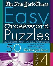 The New York Times Easy Crossword Puzzles Volume 4: 50 Solvable Puzzles from th