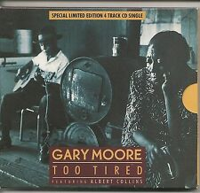 GARY MOORE TOO TIRED LTD ED 4 TRACK CD PACK 2 LIVE TRACKS + ALBERT COLLINS 1990