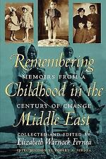 NEW - Remembering Childhood in the Middle East: Memoirs from a Century of Change