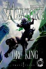 The Orc King Bk. 1 by R. A. Salvatore (2007, Hardcover)