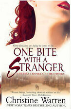 "One Bite with a Stranger Christine Warren ""AS NEW"" Book"