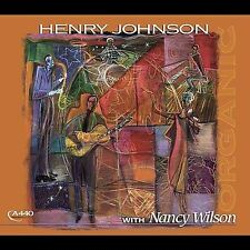 Organic * by Henry Johnson (CD, Oct-2003, A440 Music Group) new jazz cd