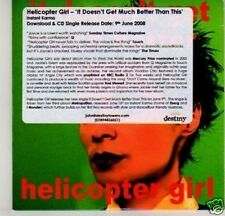 (G364) Helicopter Girl, It Doesn't Get Much Bett- DJ CD