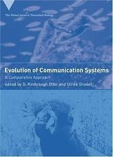 Evolution of Communication Systems: A Comparative Approach (Vienna Series in The