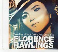 (FX32) Florence Rawlings, Take Me In Your Arms And Love Me - 2010 DJ CD