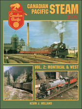 Canadian Pacific Steam In Color Volume 2: Montreal & West / Railroad