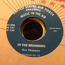"Ron Chapman-In The Beginning-7"" 45-US Air Force-Vinyl Record"