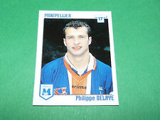 N°222 PHILIPPE DELAYE MONTPELLIER HERAULT MSC PANINI FOOT 99 FOOTBALL 1998-1999