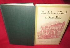 The Life and Death of John Price - John Vincent Barry. HbDj 1st Ed. Here in MELB