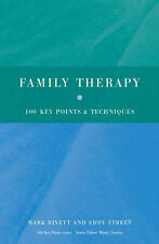 Family Therapy: 100 Key Points and Techniques, Street, Eddy, Rivett, Mark, New C