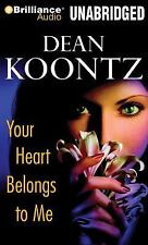 Your Heart Belongs to Me brand new unabridged audio book on CD by DEAN KOONTZ