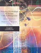 Managing Organizations and People: Cases in Management, Organizational Behavior
