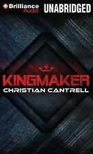Kingmaker by Christian Cantrell (2013, MP3 CD, Unabridged)