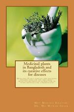 Medicinal Plants in Bangladesh and Its Curative Effects for Disease :...