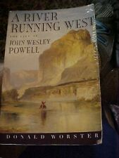 2002 BOOK, A RIVER RUNNING WEST Life of John Wesley Powell Explorer GRAND CANYON