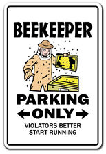 BEEKEEPER Parking Sign gag novelty gift funny bumble honey hive bees insects