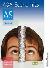 AQA Economics AS: AS : Exclusively Endorsed by AQA by Alasdair Copp, Jim...