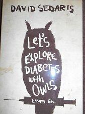 Let's Explore Diabetes with Owls by David Sedaris new paperback Book Club ed.