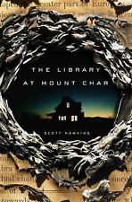 The Library at Mount Char by Scott Hawkins (2015, Hardcover)
