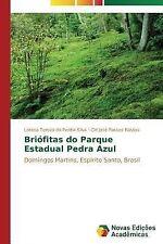 Briofitas Do Parque Estadual Pedra Azul by Passos Bastos Cid Jose and Da...
