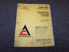 Allis Chalmers HD16 Tractor Independent Hydraulic Systems Parts Catalog Manual