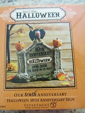 Dept 56 HALLOWEEN TENTH ANNIVERSARY SIGN Snow Village  - #805026  (Y816DJ)