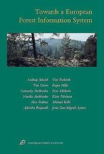 Towards A European Forest Information System: European Forest Institute Research