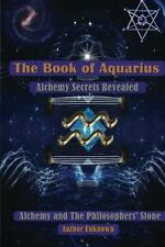 The Book of Aquarius: Alchemy and the Philosophers' Stone (Author Unknown)