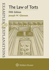 LAW OF TORTS:EXAMPLES+EXPLANATIONS by Joseph W. Glannon