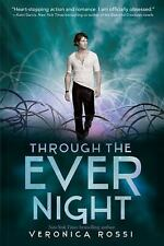 Under the Never Sky Trilogy: Through the Ever Night 2 by Veronica Rossi...