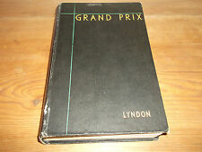 Book. Grand Prix. Barre Lyndon. 1934 Season. 1st. 1935. HB. Motor Racing.