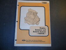 1986 FORD TRUCK ENGINE & EMISSIONS AND RELATED SYSTEMS TECHNICIAN  MANUAL