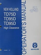 New Holland Operator's Manual for TD75D TD95D TD95D High Clearance 87529593 4/06