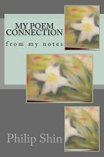 My Poem Connection : From My Notes (2014, Paperback)
