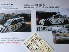NEW DECAL 1 43 FORD ESCORT N°53 Rally WRC MONTE CARLO 1996 MONTECARLO