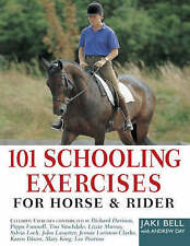 101 Schooling Excercises for Horse and Rider