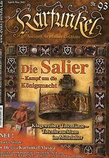 Karfunkel Zeitschr. f erlebbare Geschichte 93/11 Die Salier
