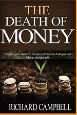 SHTF Survival: The Death of Money : The Death of Money and off Grid Living....
